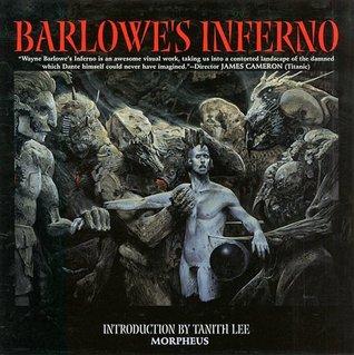 Barlowe's Inferno by Wayne Barlowe