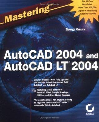 Mastering AutoCAD 2004 and AutoCAD LT 2004