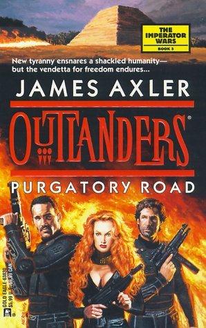 Purgatory Road (Outlanders #17) by James Axler