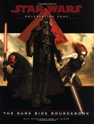 The Dark Side Sourcebook by Bill Slavicsek