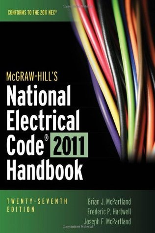 McGraw-Hill's National Electrical Code 2011 Handbook (Mcgraw Hill's National Electrical Code Handbook)