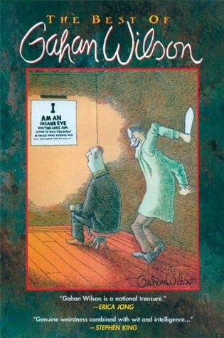 The Best of Gahan Wilson by Gahan Wilson