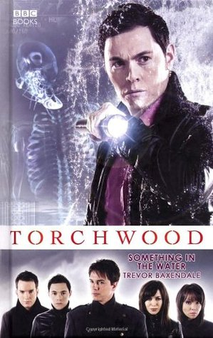 Something in the Water (Torchwood, #4)