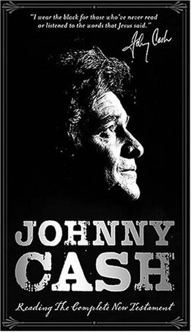 Holy Bible: Johnny Cash Reads the Complete New Testament: Collector's Edition KJV
