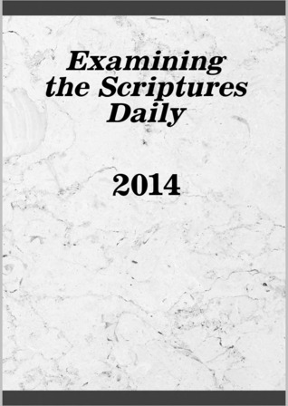 Examining the Scriptures Daily 2014