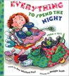 Everything to Spend the Night by Ann Whitford Paul