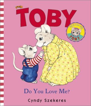 Toby: Do You Love Me?