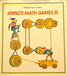 Anno's Math Games III