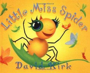 Little Miss Spider by David Kirk