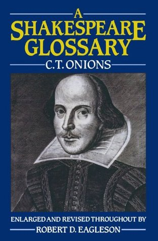 A Shakespeare Glossary