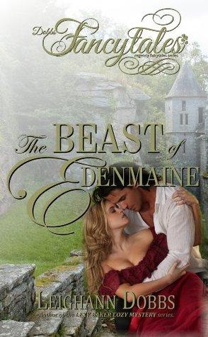 The Beast of Edenmaine (Fancytales Regency Romance, #4)