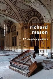 Ebook 17 Kingsley Gardens by Richard       Mason TXT!