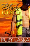 Black Gold (The Boomtown Boys, #1)