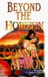 Beyond the Horizon (Horizon Set, #1)