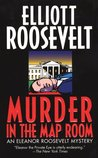 Murder in the Map Room (Eleanor Roosevelt, #17)