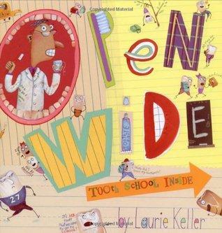 Open Wide by Laurie Keller