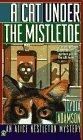 A Cat Under the Mistletoe (Alice Nestleton, #12)