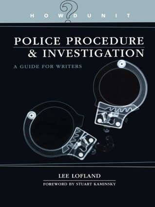 Police procedure investigation a guide for writers by lee lofland 1620065 fandeluxe Gallery