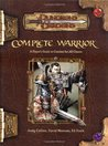 Complete Warrior (Dungeons & Dragons Edition 3.5)