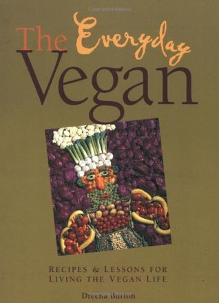 The everyday vegan recipes lessons for living the vegan life by 384146 forumfinder Images