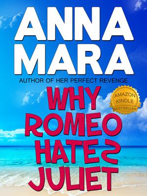 Why Romeo Hates Juliet