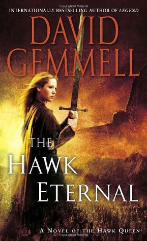 The Hawk Eternal (Hawk Queen #2) - David Gemmell