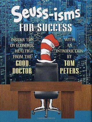 Seuss-isms for Success by Dr. Seuss