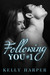 Following You (By You, #2.5)