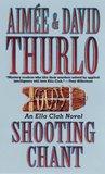 Shooting Chant (Ella Clah, #5)