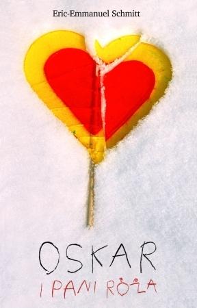 Oskar i pani Róża by Éric-Emmanuel Schmitt