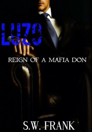Luzo: Reign of a Mafia Don (Alfonzo, #13.5)