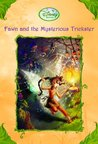 Fawn and the Mysterious Trickster (Tales of Pixie Hollow, #13)