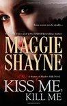 Kiss Me, Kill Me  (Secrets of Shadow Falls, #3)