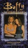 Sweet Sixteen (Buffy the Vampire Slayer: Season 5, #6)