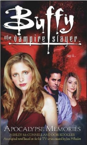 Apocalypse Memories(Buffy the Vampire Slayer: Season 7-8 2)