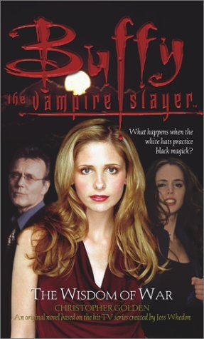 The Wisdom of War (Buffy the Vampire Slayer: Season 5, #2)