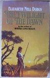 Twilight of the Dawn