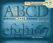 Digital Type Design Guide: With CDROM