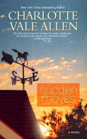 Sudden Moves by Charlotte Vale Allen