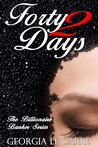 Forty 2 Days (The Billionaire Banker, #2)