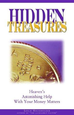 hidden-treasures-heaven-s-astonishing-help-with-your-money-matters
