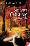 Silver Collar (Garoul, #4)