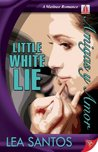 Little White Lie (Amigas y Amor, #1)