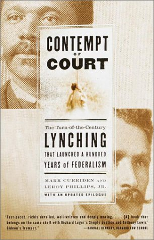 Contempt Of Court The Turn Of The Century Lynching That