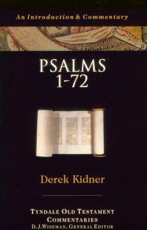 Psalms 1-72 by Derek Kidner
