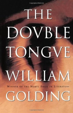 The Double Tongue by William Golding