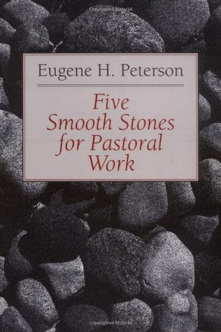 Five Smooth Stones for Pastoral Work (The Pastoral series, #1)