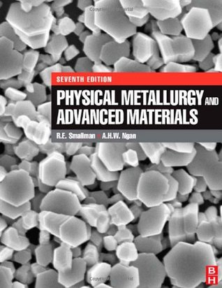 Physical Metallurgy and Advanced Materials Engineering