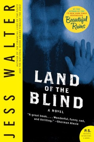 761a05935e4 Land of the Blind (Caroline Mabry