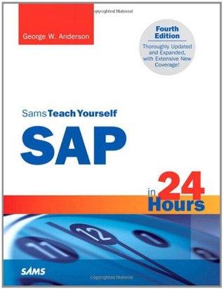 Sams Teach Yourself SAP in 24 Hours (Sams Teach Yourself -- Hours)